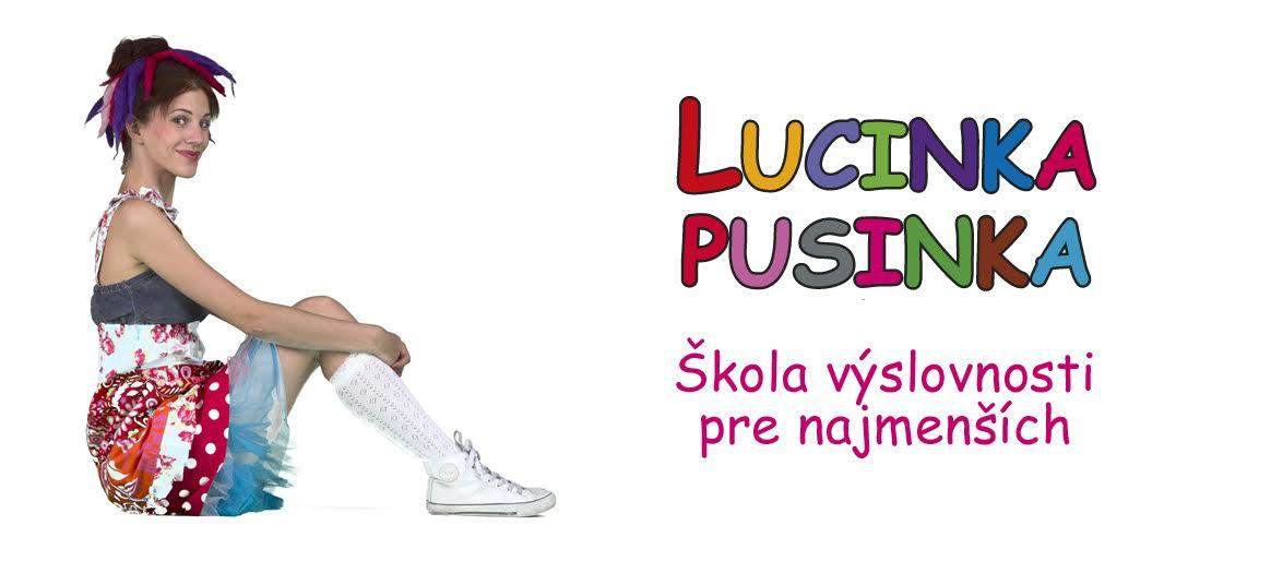 Lucinka Pusinka - škola výslovnosti pre najmenších