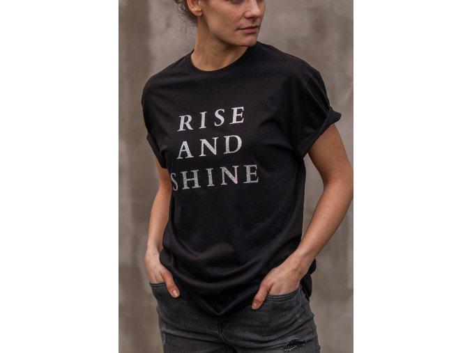 Černé tričko - Rise And Shine