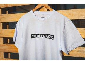 Bílé tričko - Troublemaker