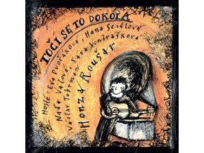 CD HONZA ROUŠAR A HOSTÉ - TOČÍ SE TO DOKOLA (2010)