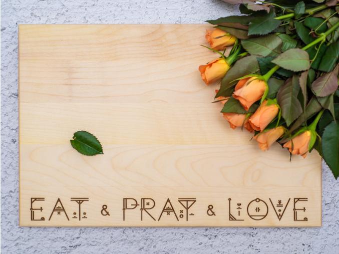 Eat & Pray & Love