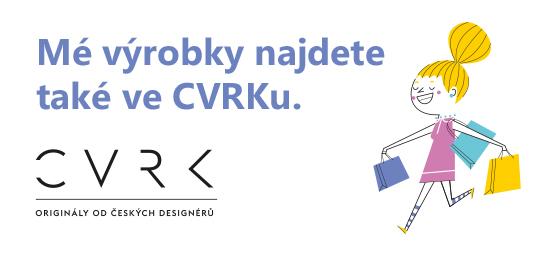 Cvrk originály od českých designérů