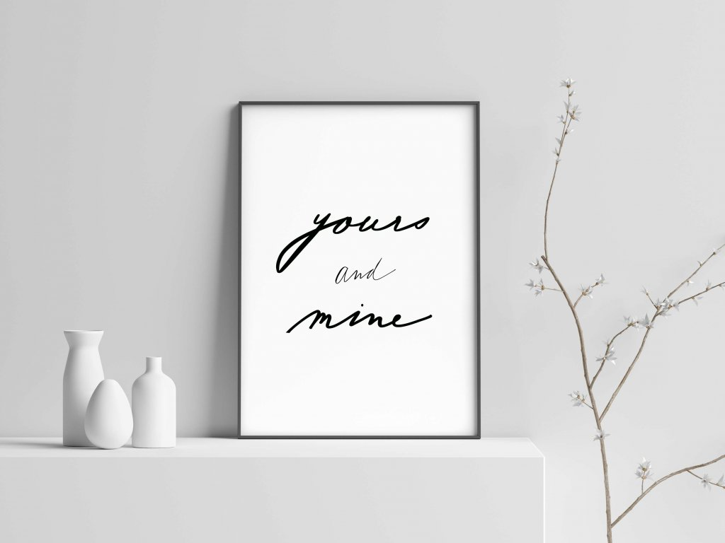 Yours and Mine