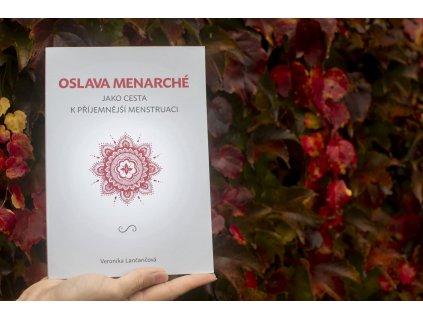 Kniha %22Oslava Menarché jako cesta k příjemnější menstruaci%22 Veronika Lančaričová magickelono 1
