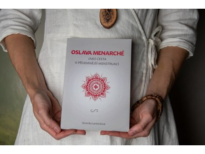 Kniha %22Oslava Menarché jako cesta k příjemnější menstruaci%22 Veronika Lančaričová magickelono 5