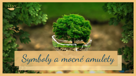 Symboly a mocné amulety