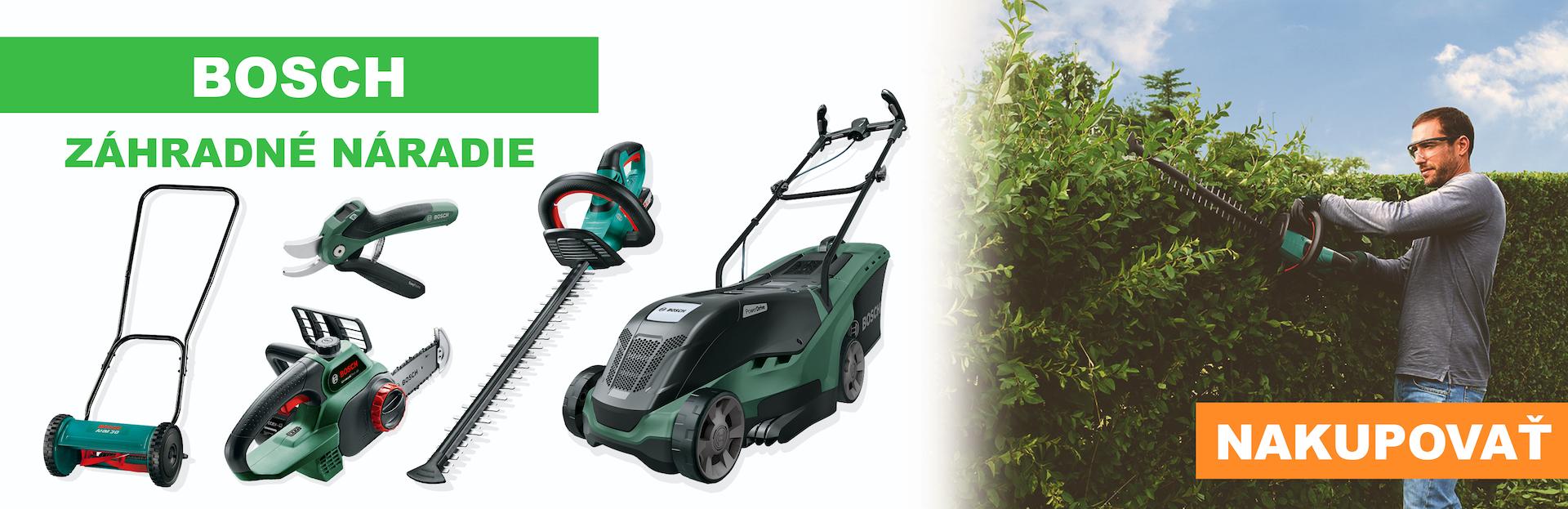 Bosch záhradné náradie