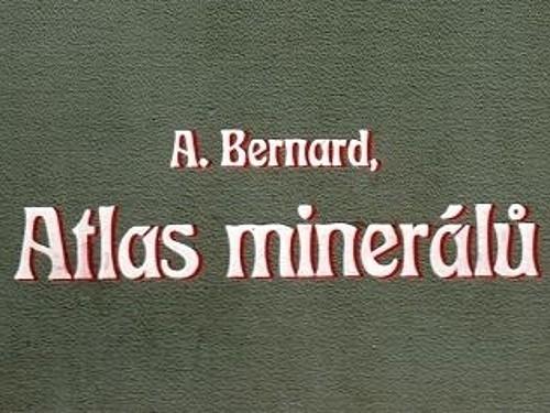 Atlas minerálů - Alexander Bernard