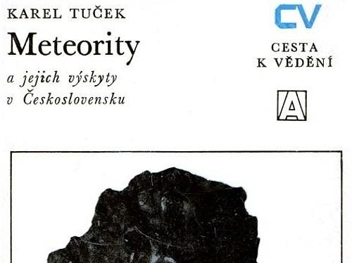 Meteority a jejich výskyt v Československu - Karel Tuček