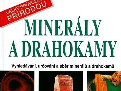 Minerály a drahokamy - velký průvodce přírodou - Pavel Povondra