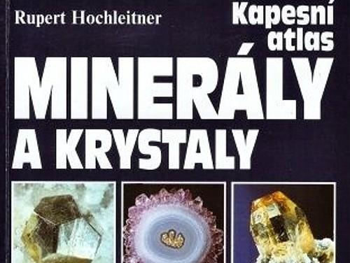 Kapesní atlas Minerály a krystaly - Rupert Hochleitner
