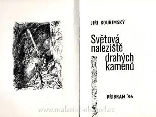 Světová naleziště drahých kamenů - Jiří Kouřimský