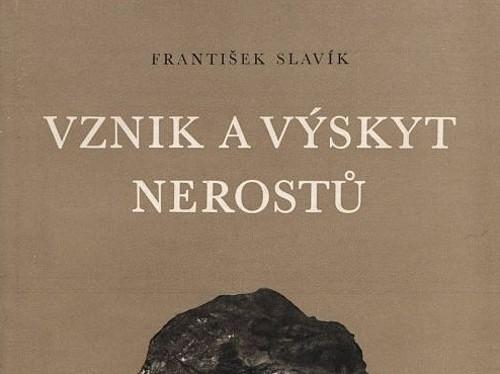 Vznik a výskyt nerostů - František Slavík