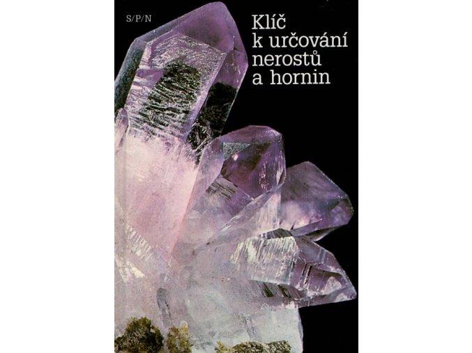 Klíč k určování nerostů a hornin (r.1993)