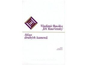 Atlas drahých kamenů - Vladimír Bouška (bez příloh)