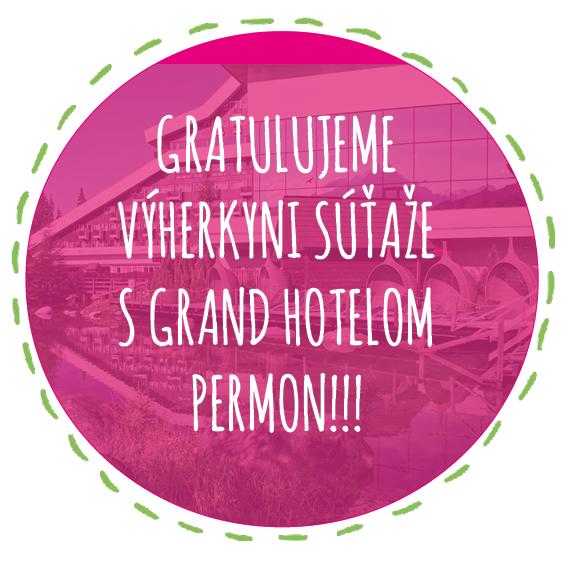 Kto vyhral pobyt v Grand Hoteli Permon?