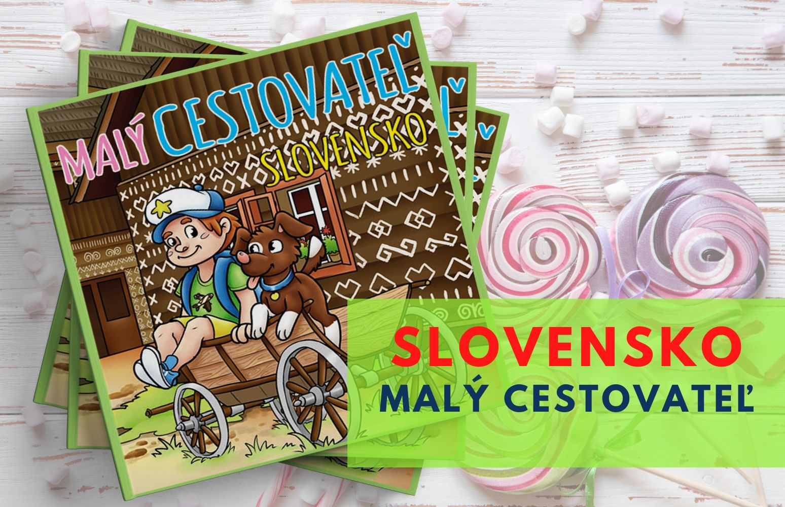 Kniha Malý cestovateľ Slovensko