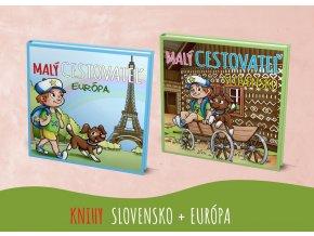 DVE KNIHY MALÝ CESTOVATEĽ - SLOVENSKO A EURÓPA