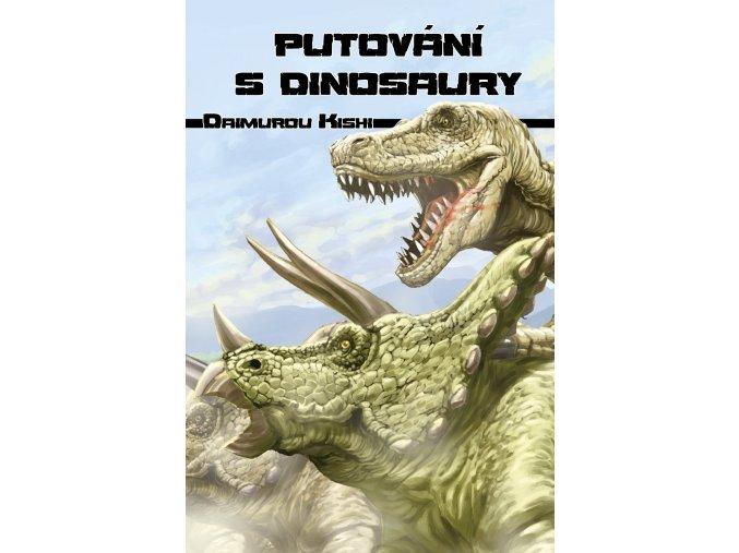 107 putovani s dinosaury
