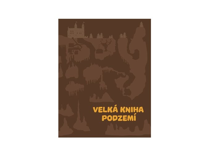 0037647597 Velka kniha podzemi titul 1