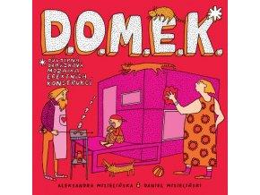 D.O.M.E.K.  Aleksandra Mizielińska, Daniel Mizieliński,