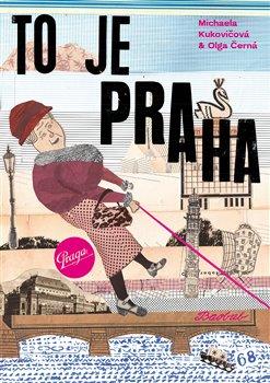 To je Praha Olga Černá