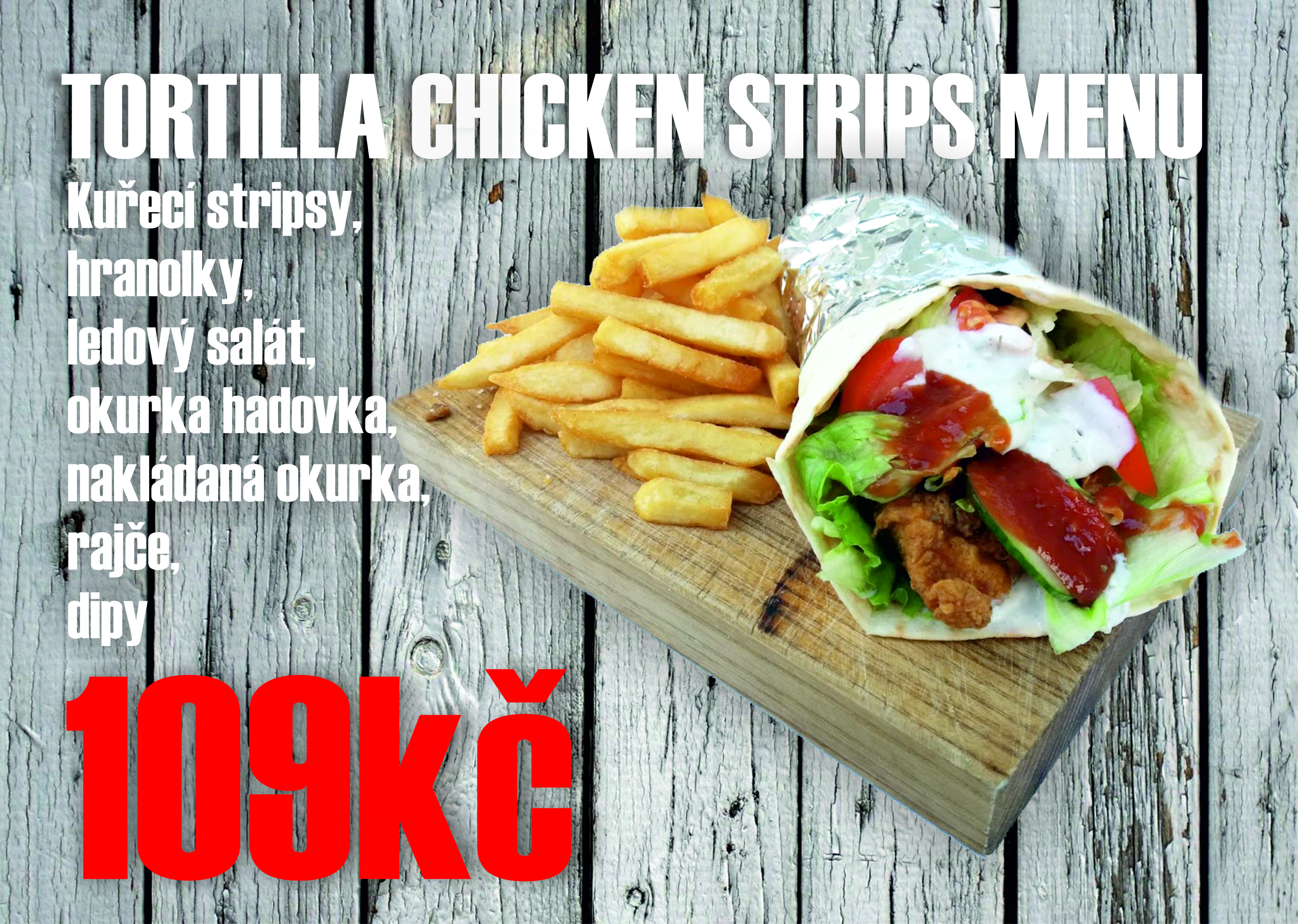 TORTILLA CHICKEN STRIPS MENU