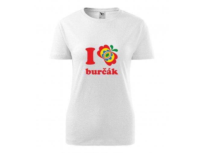 Dámské triko  I LOVE BURČÁK ornament bílá