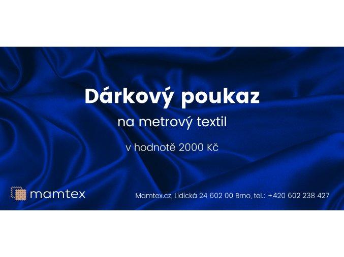 6099 poukaz na metrovy textil v hodnote 2000 kc
