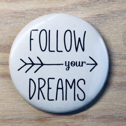 Zrcátko Follow your Dreams