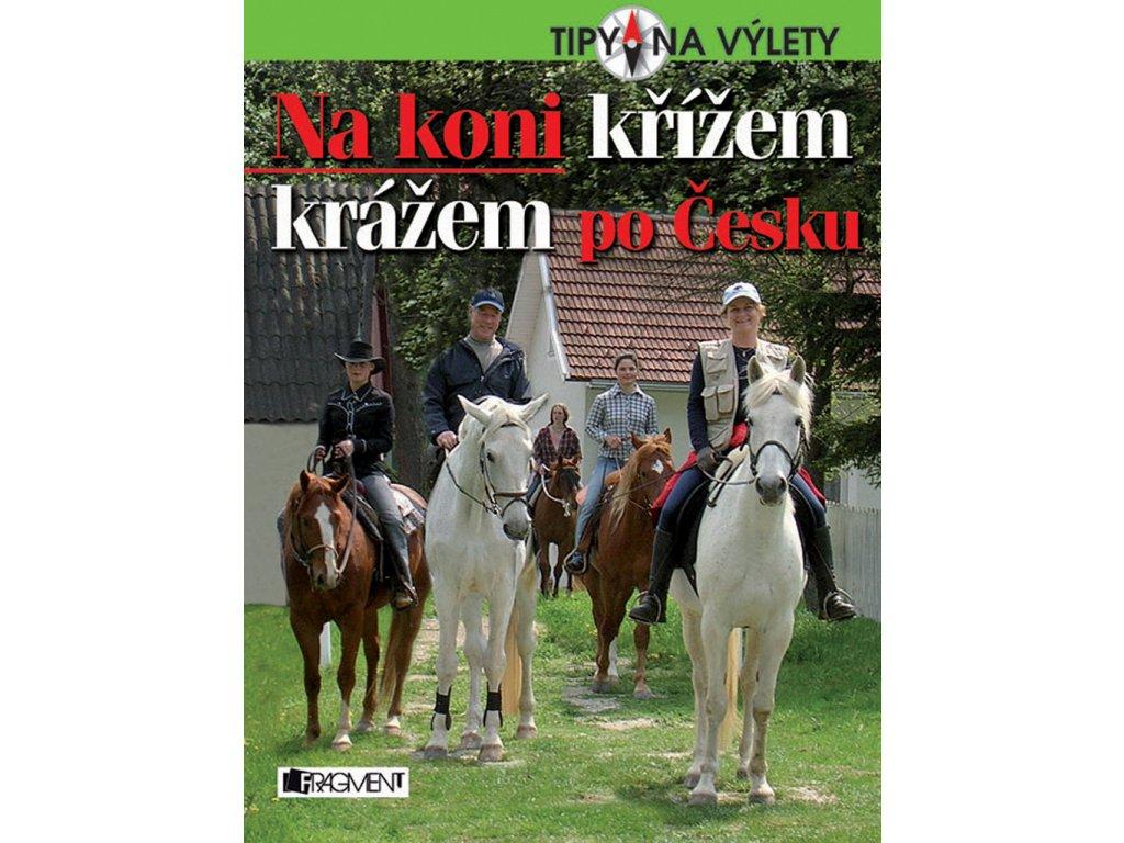 Na koni křížem krážem po česku
