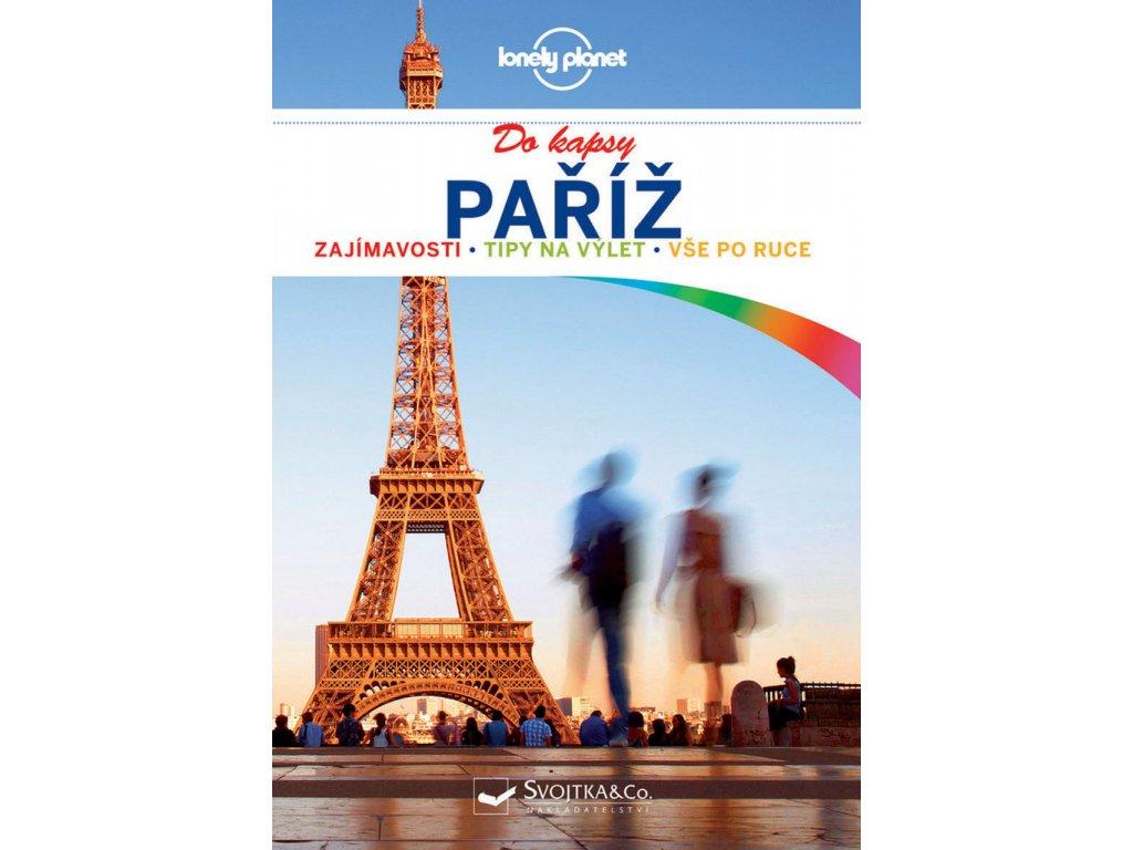 Paříž do kapsy/průvodce LP Svojtka