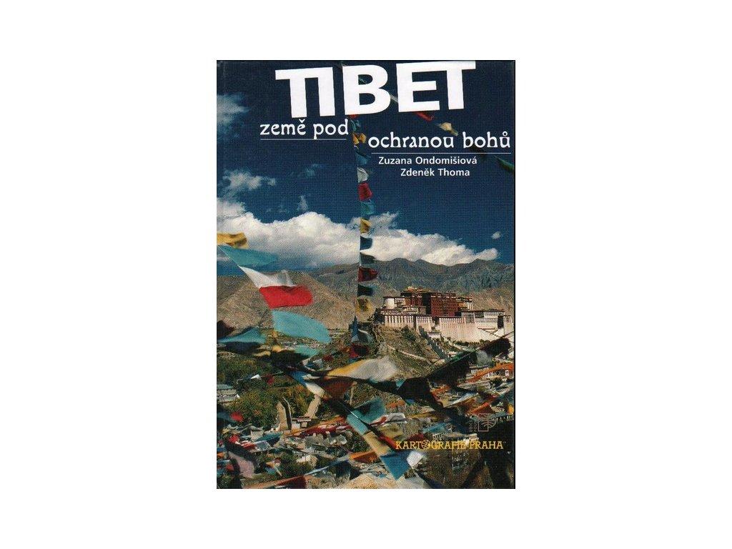 Tibet - země pod ochranou bohů