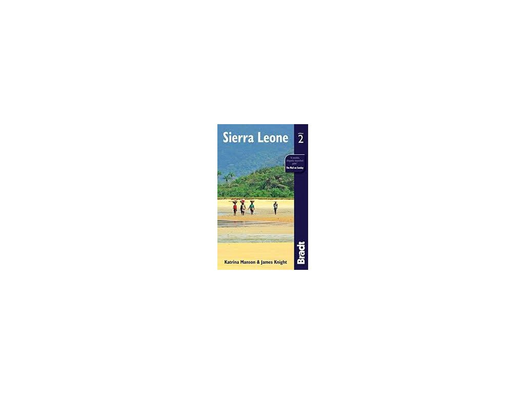 Sierra Leone 2nd edition 2012 Bradt