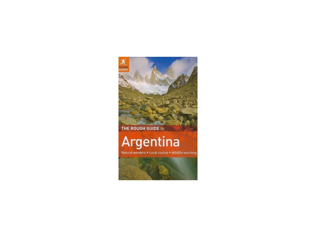 Argentina 4th edition 2010 Rough Guide