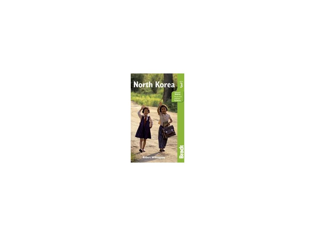North Korea 3rd edition 2014 Bradt