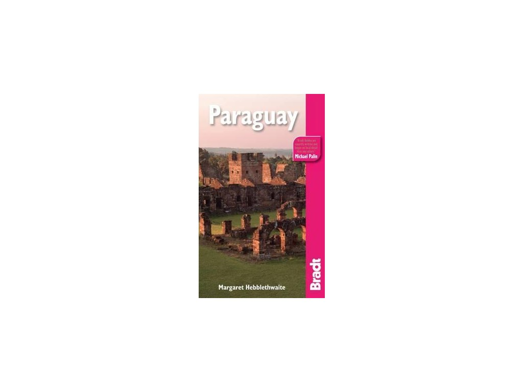 Paraguay 1st edition 2010 Bradt
