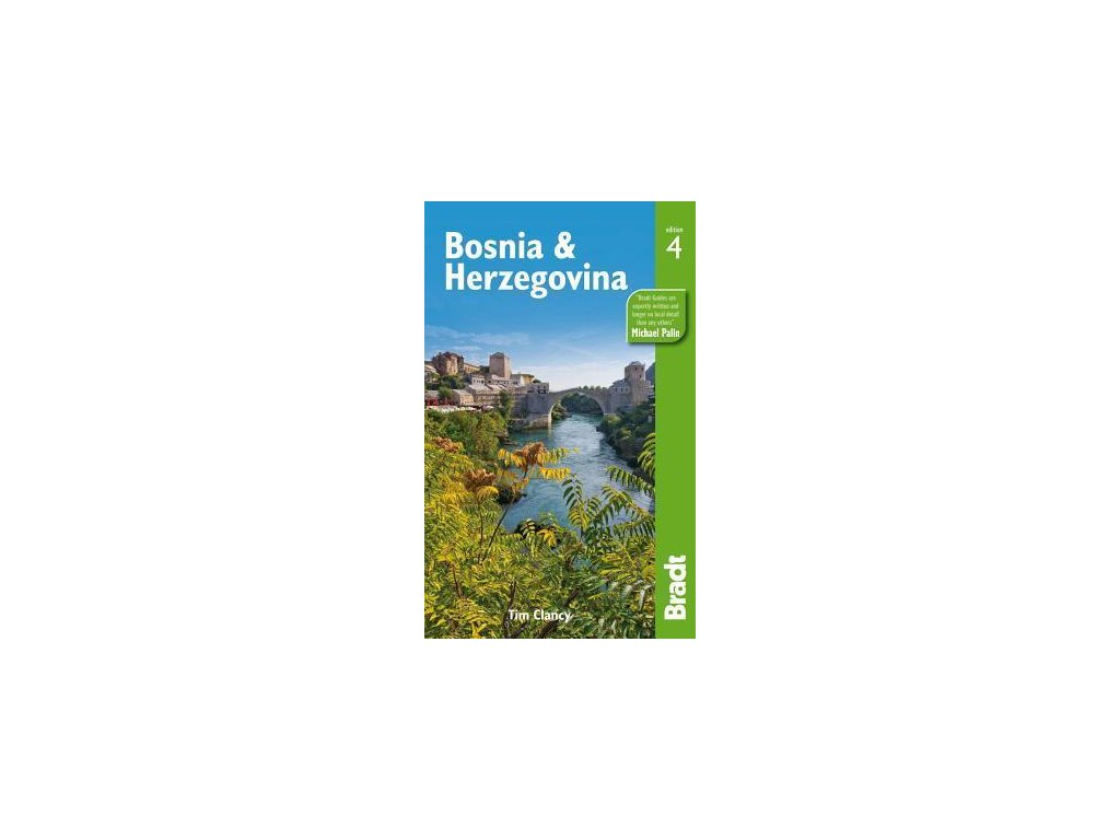 Bosnia & Herzegovina 4th edition 2013 Bradt
