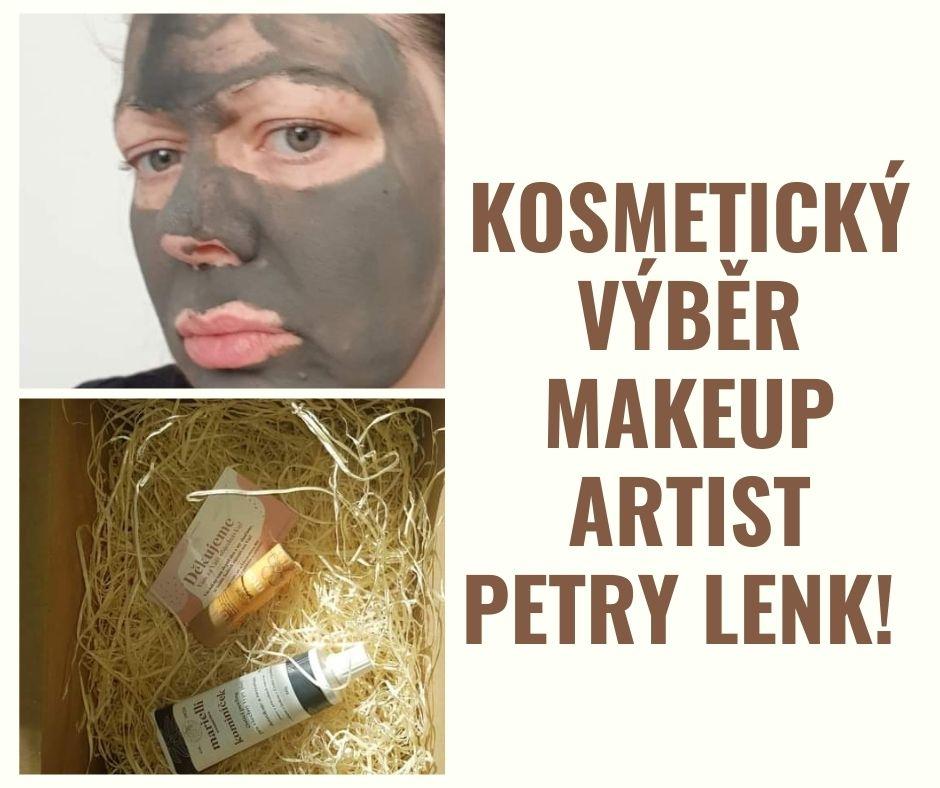 Kosmetický výběr podle makeup artist Petry Lenk!