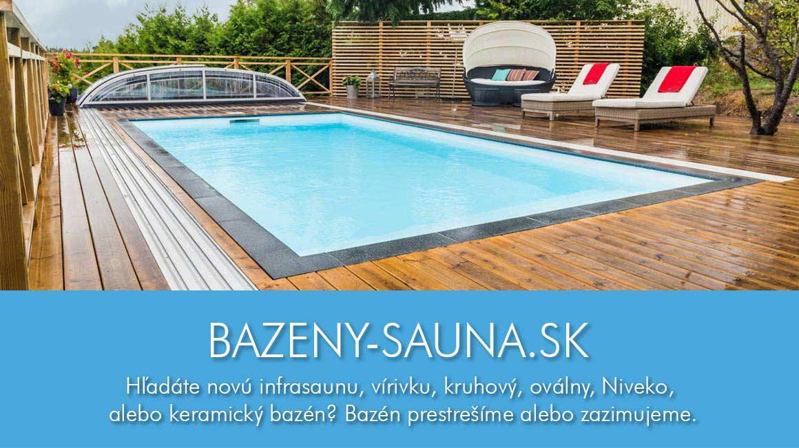 Bazény, sauna, vírivky, prestrešenia, zazimovanie, zajarnenie
