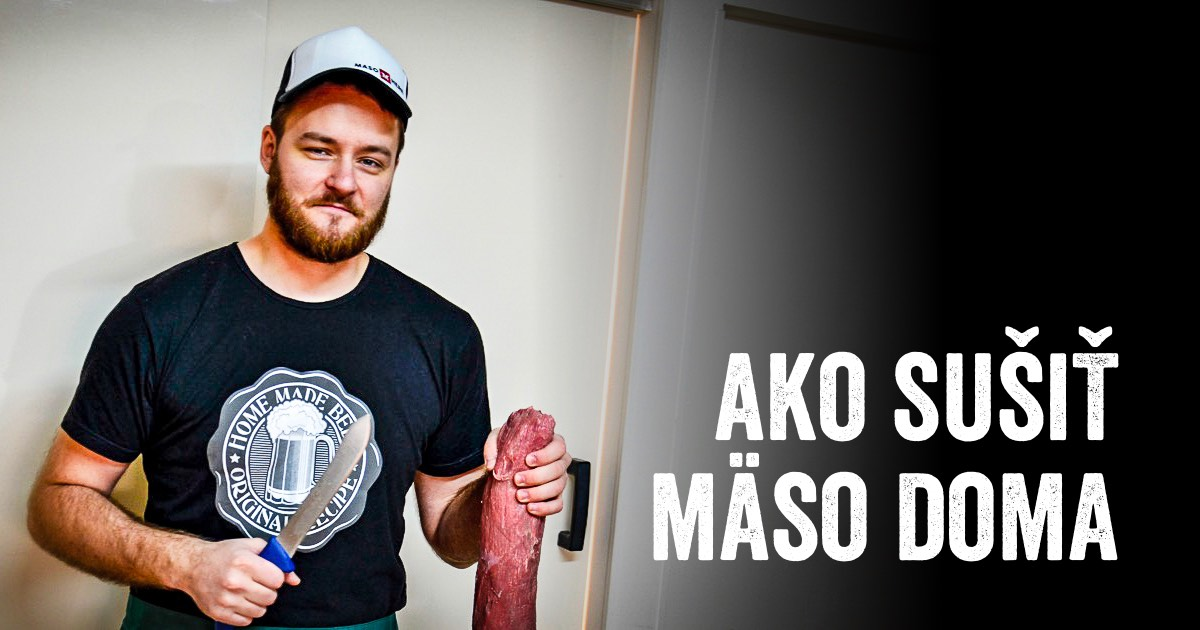 Ako sušiť mäso doma