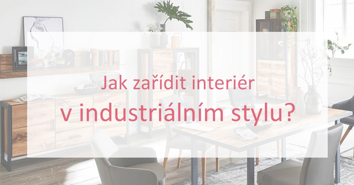 Jak zařídit interiér v industriálním stylu?