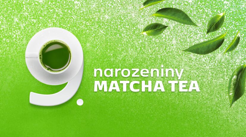 Matcha Tea má 9. narozeniny