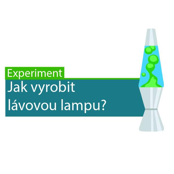 Jak si vyrobit lávovou lampu?