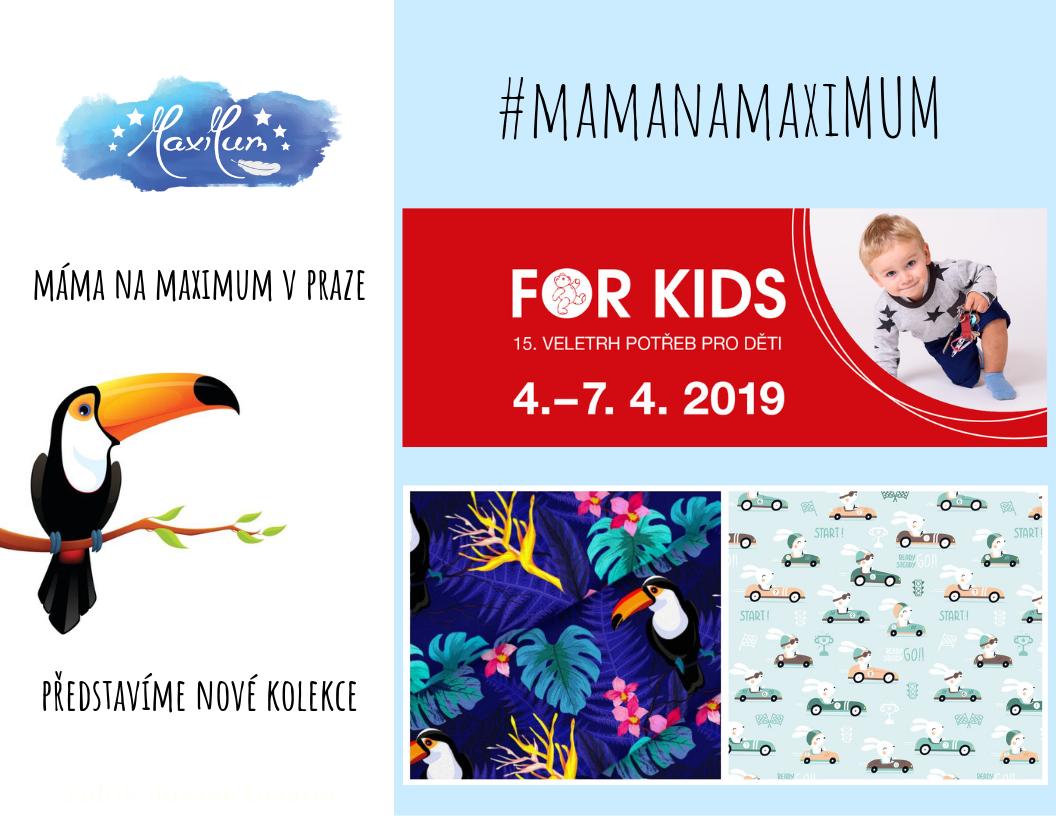 Veletrh FOR KIDS Praha Letňany 4.-7.4.2019
