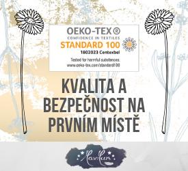 Öeko-tex Standard 100 je certifikát kvality a bezpečnosti pro výrobka pro děti do 3 let. Kvalita a bezpečnost je pro nás na prvním místě!