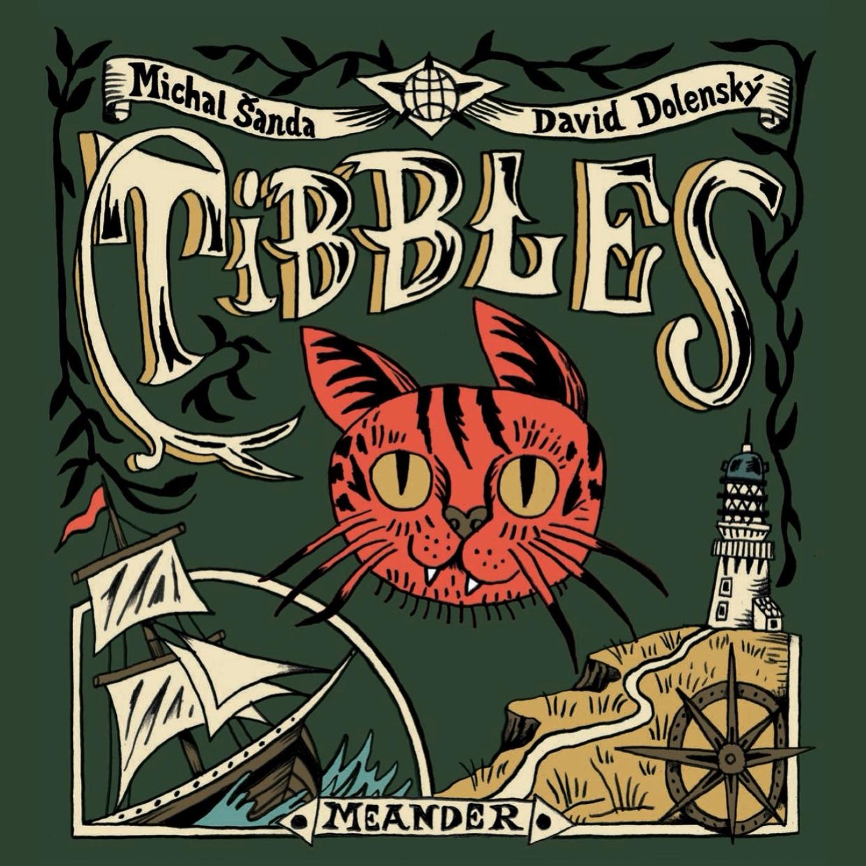 Ukázka: Tibbles od Michala Šandy a Davida Dolenského