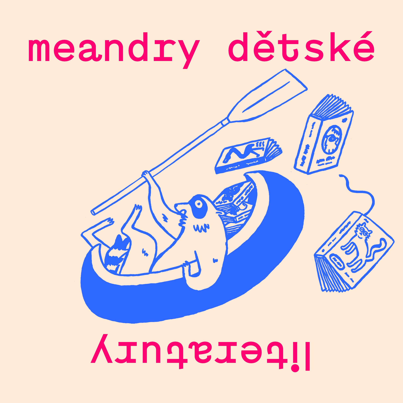 První podcast svého druhu: Meandry dětské literatury