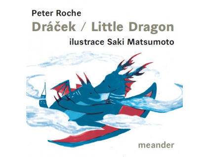 Dráček / Little Dragon