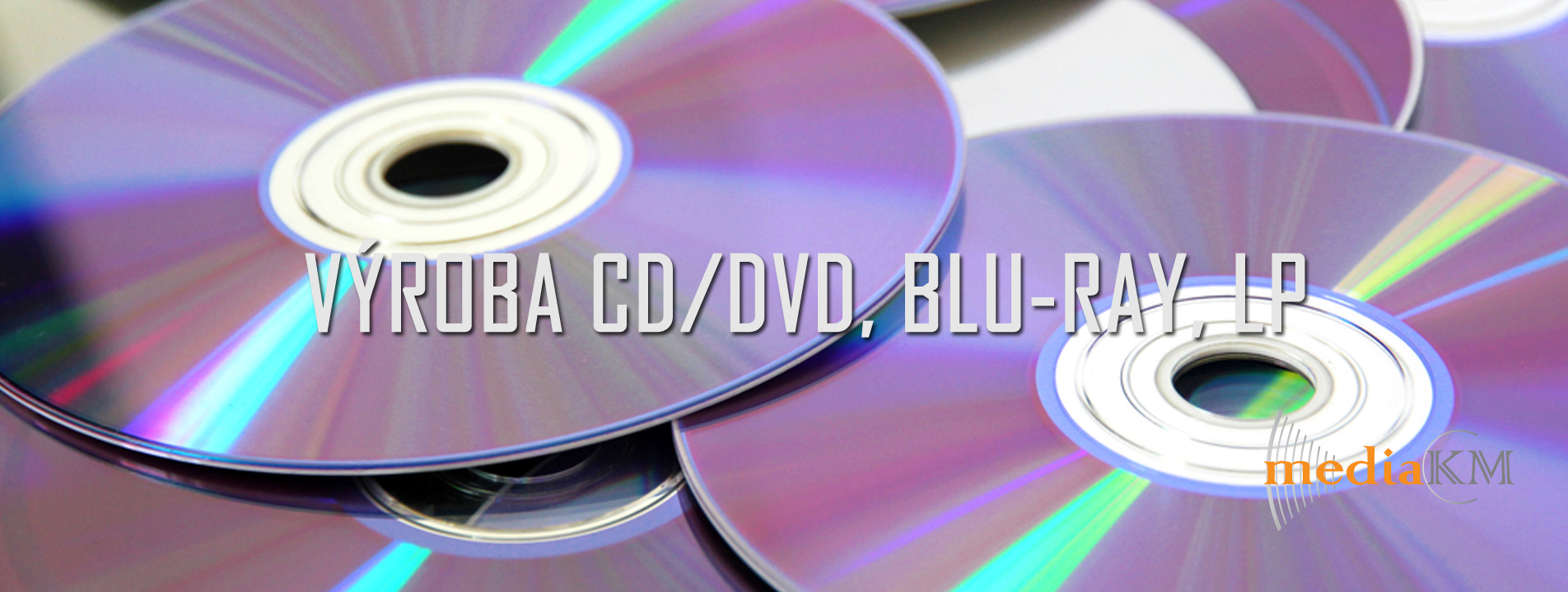 Výroba CD/DVD, BLU-RAY, LP - vinyl deska